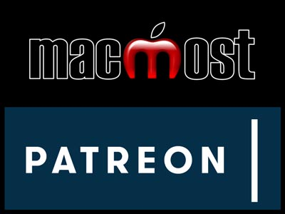 Support MacMost Through Patreon