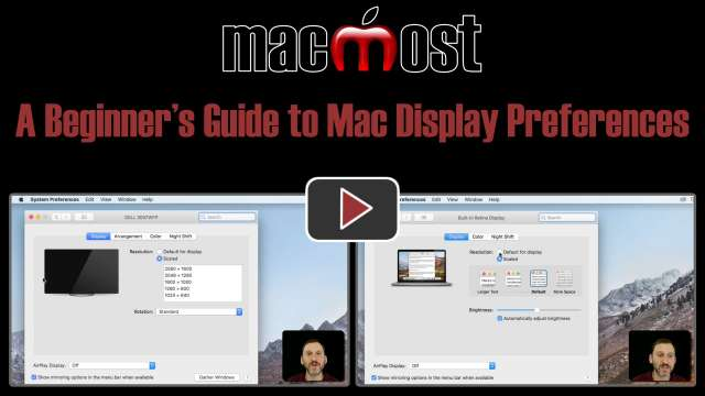 A Beginner's Guide to Mac Display Preferences