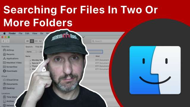 Searching For Files In Two Or More Folders At the Same Time On Your Mac