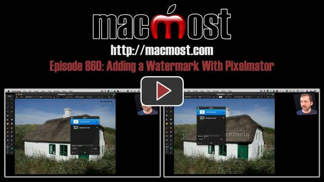 MacMost Now 860: Adding a Watermark With Pixelmator