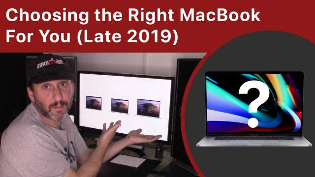 Choosing the Right MacBook For You