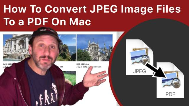 How To Convert JPEG Image Files To a PDF On Mac