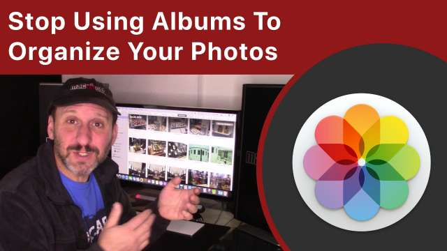 Stop Using Albums To Organize Your Photos