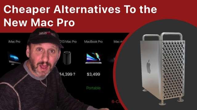 Cheaper Alternatives To the New Mac Pro