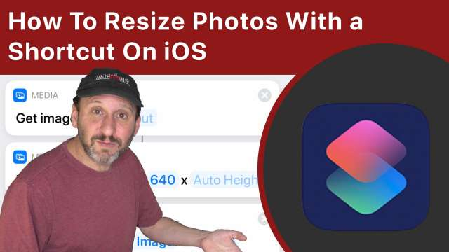 How To Resize Photos With a Shortcut On Your iPhone Or iPad