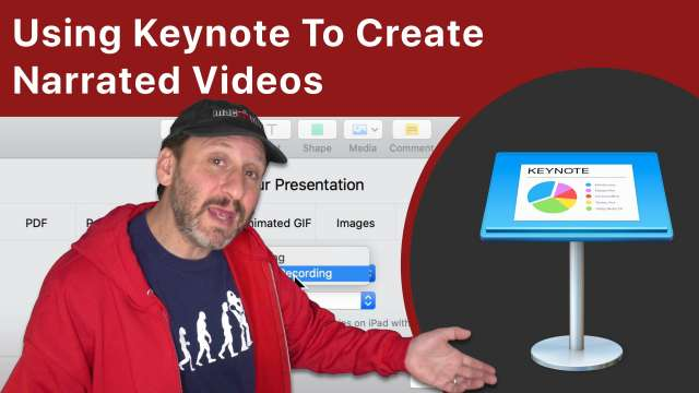 Using Keynote To Create Narrated Videos