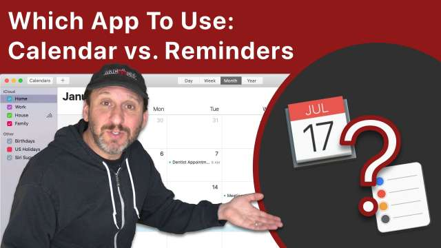 Which App To Use: Calendar vs. Reminders