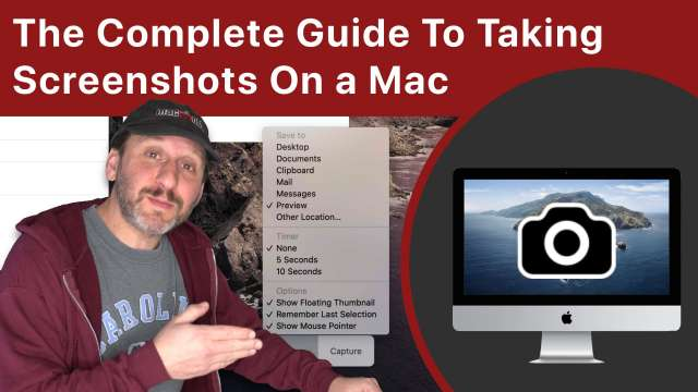 The Complete Guide To Taking Screenshots On a Mac