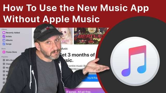 How To Use the New Music App On the Mac Without Subscribing To Apple Music