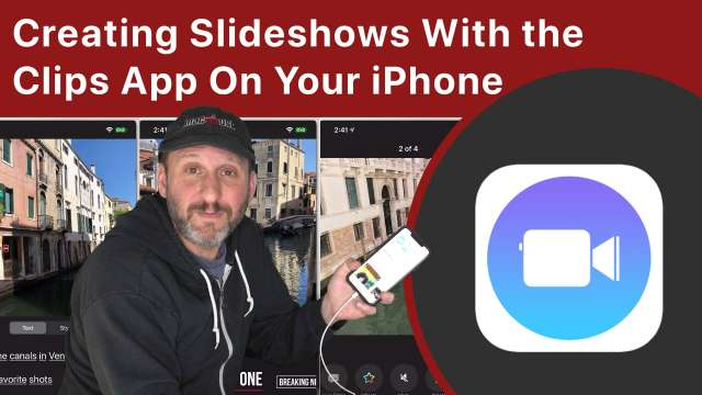 Creating Slideshows With the Clips App On Your iPhone