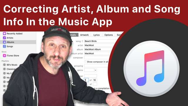 Correcting Artist, Album and Song Info In the Mac Music App