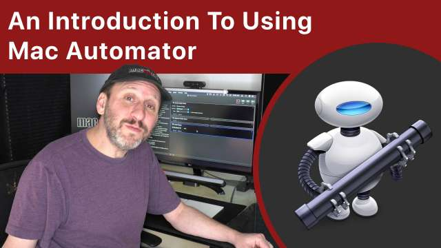 An Introduction To Using Mac Automator