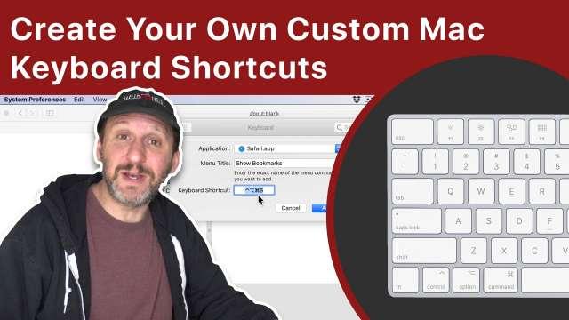 Create Your Own Custom Mac Keyboard Shortcuts