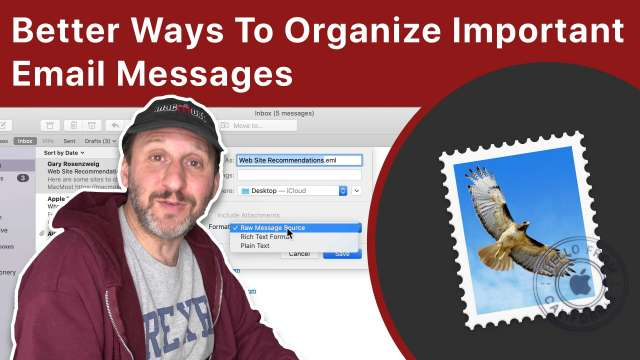 Better Ways To Organize Important Email Messages On Your Mac