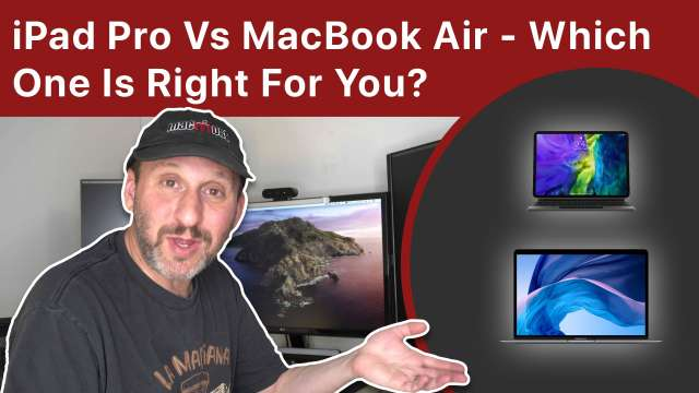 iPad Pro Vs MacBook Air - Which One Is Right For You?