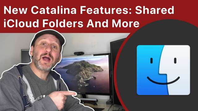 New macOS Catalina Features: Shared iCloud Folders And More