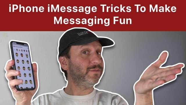 iPhone iMessage Tricks To Make Messaging Fun