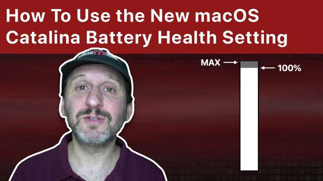 How To Use the New macOS Catalina Battery Health Management Setting
