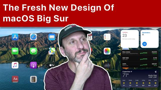 The Fresh New Design Of macOS Big Sur