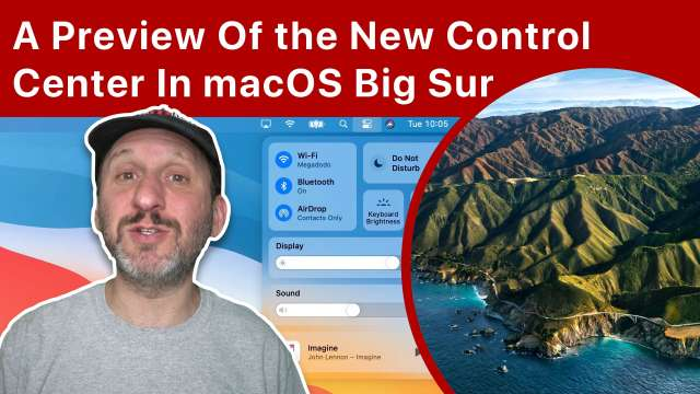 A Preview Of the New Control Center In macOS Big Sur
