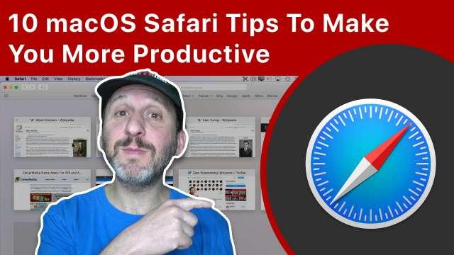 10 macOS Safari Tips That Will Make You More Productive