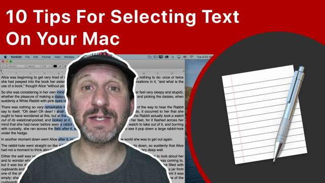10 Tips For Selecting Text On Your Mac