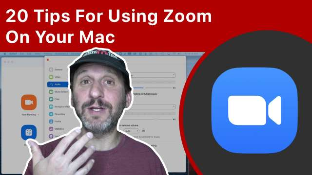 20 Tips For Using Zoom On Your Mac