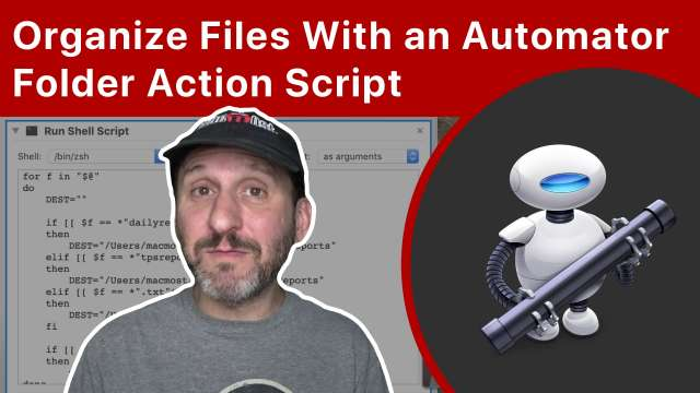 Automatically Organize Files With an Automator Folder Action Shell Script