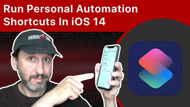 Run Personal Automation Shortcuts Automatically In iOS 14