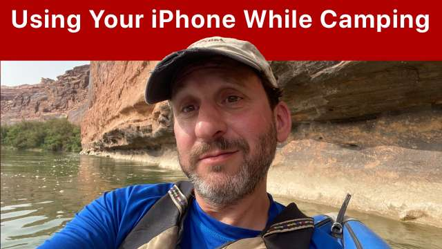 Using Your iPhone While Camping