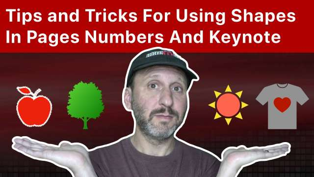 Tips and Tricks For Using Shapes In Pages, Numbers And Keynote