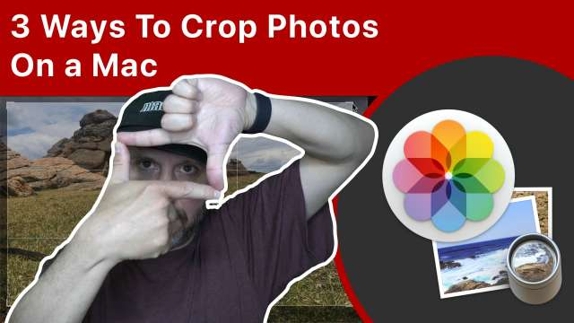 3 Ways To Crop Photos On a Mac