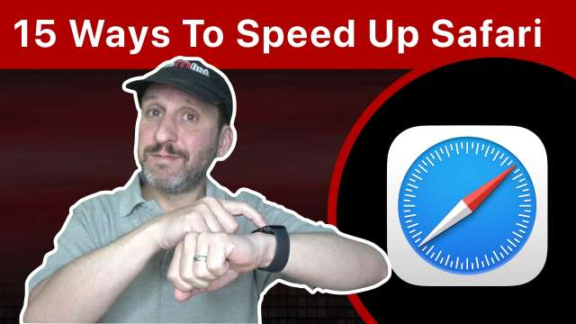 15 Ways To Speed Up Safari