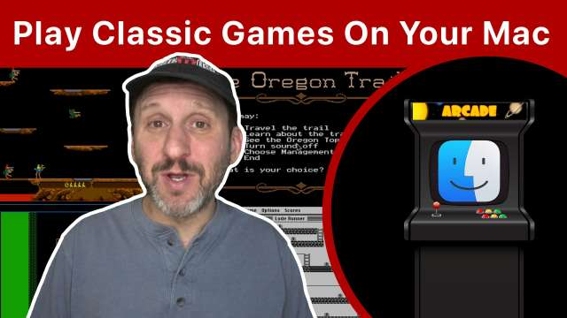 Playing Classic Games On Your Mac