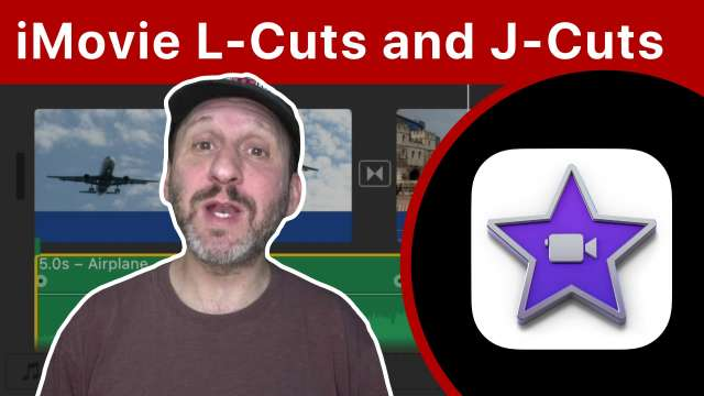 How To Do an L-Cut and J-Cut With iMovie