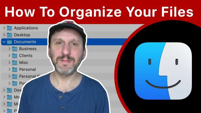 How To Organize the Files On Your Mac