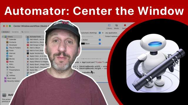 Create a Quick Action To Center Any Window On a Mac