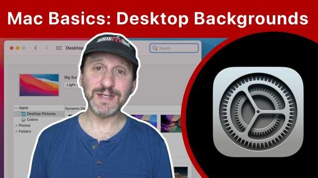 Mac Basics: Changing Your Desktop Background