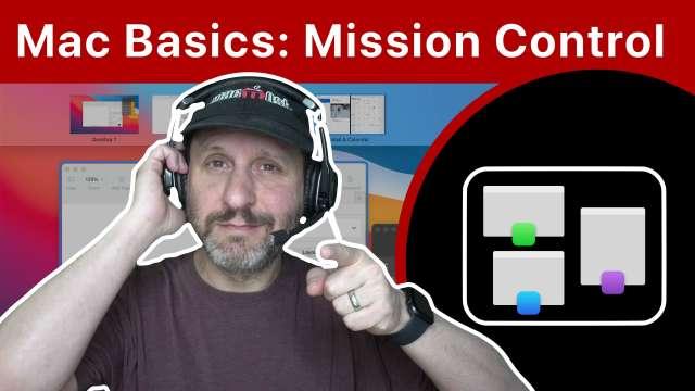 Mac Basics: Mission Control