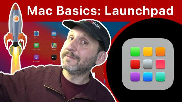 Mac Basics: Using Launchpad