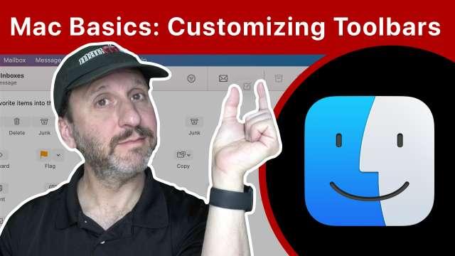 Mac Basics: Customizing Toolbars