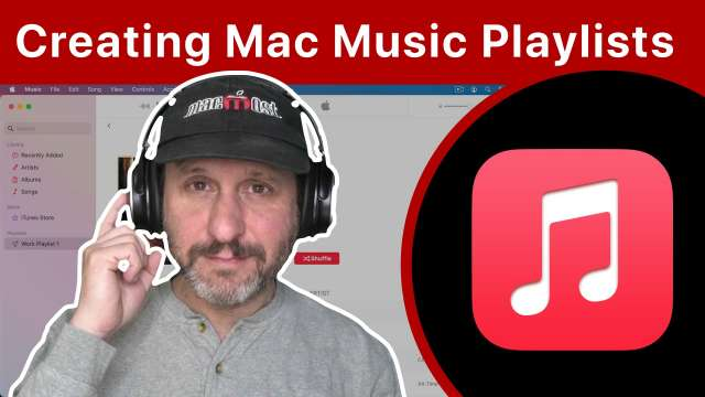 Creating Music Playlists On Your Mac