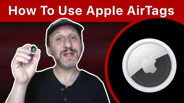 How To Use Apple's AirTags To Track Your Stuff
