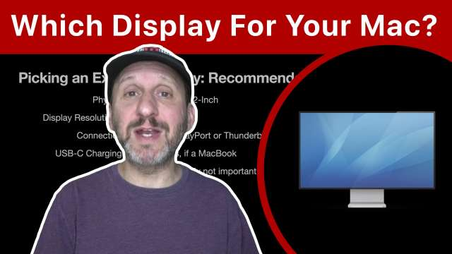 How To Pick an External Display For Your Mac