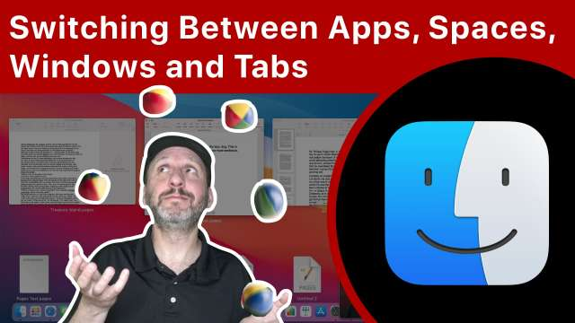 How To Switch Between Mac Apps, Desktops, Windows, and Tabs