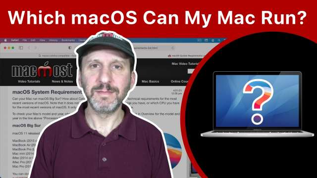 Which Versions Of macOS Are Compatible With Your Mac?