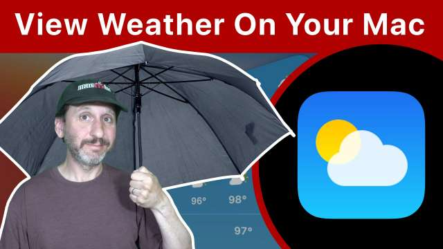 7 Ways To View Weather On Your Mac