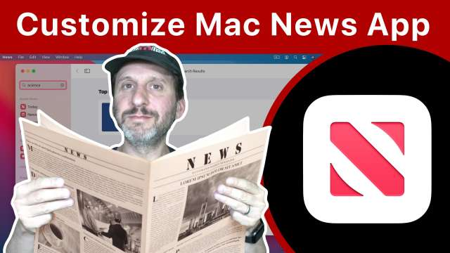 Get the Mac News App To Show Only The News You Want To See