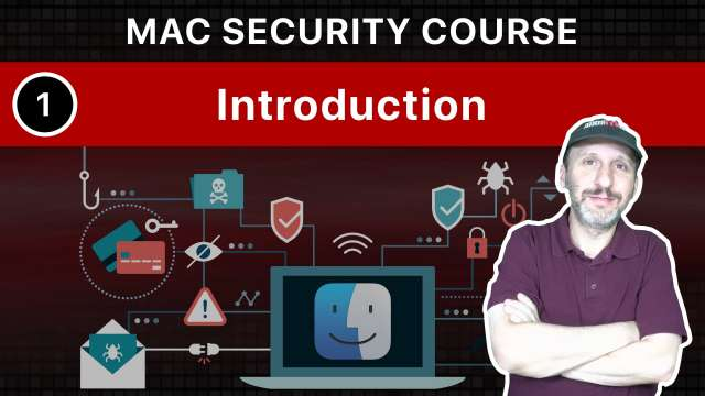 The Practical Guide To Mac Security: Part 1, Introduction