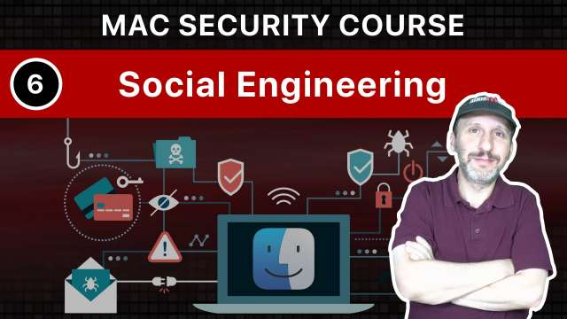 The Practical Guide To Mac Security: Part 6, Social Engineering